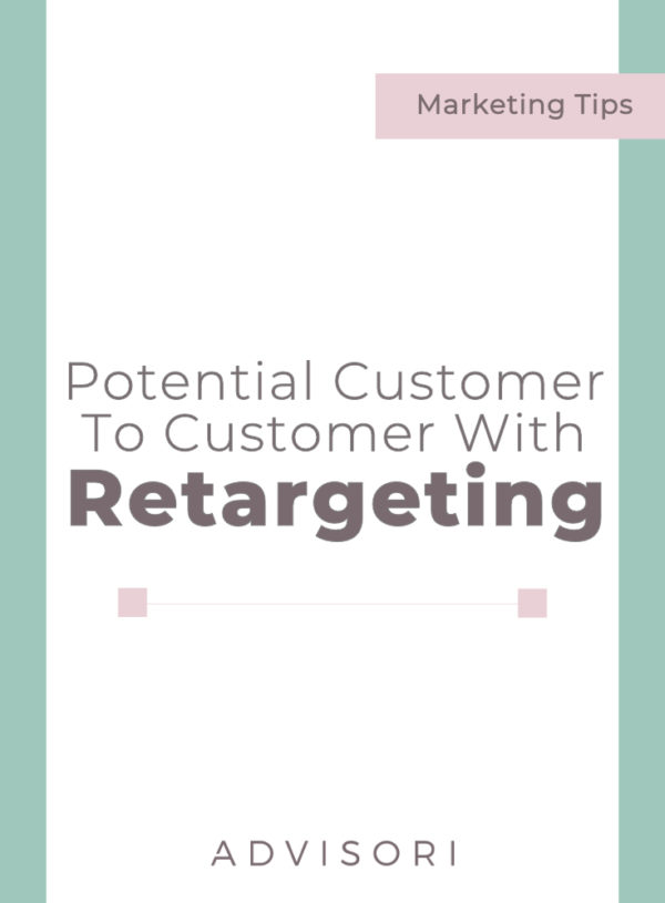 Potential Customer to Sale with Retargeting