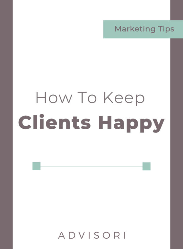 How to Keep Clients Happy
