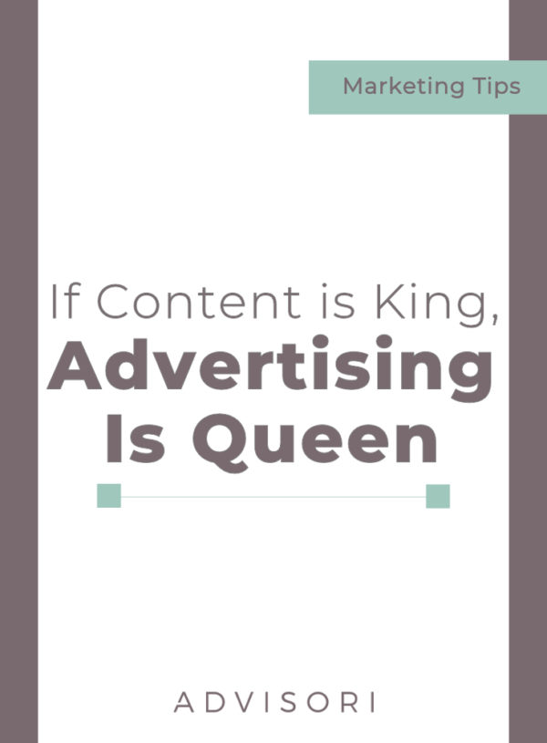 If Content is King, Advertising is Queen