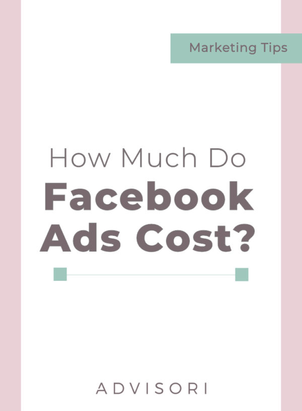 How Much Do Facebook Ads Cost?
