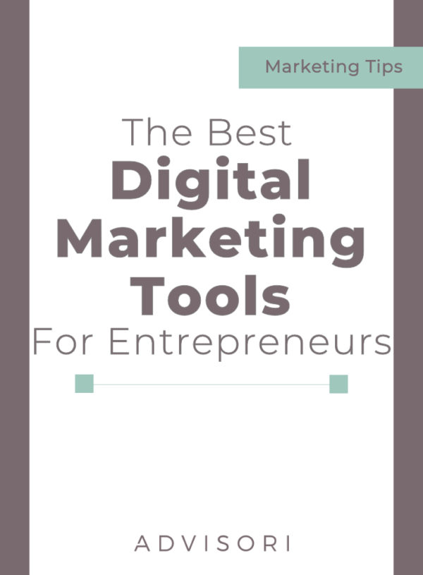 Best Digital Marketing Tools for Entrepreneurs