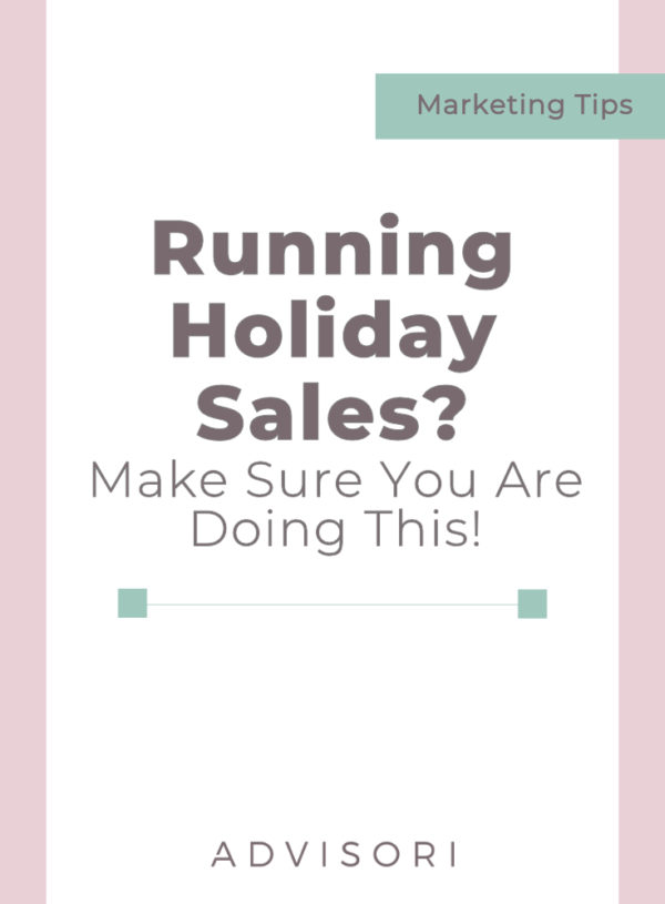 Running Holiday Sales? Make sure you are doing this!