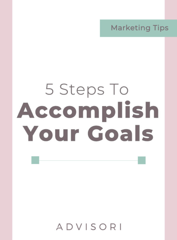5 Steps to Setting and Accomplishing Your Goals