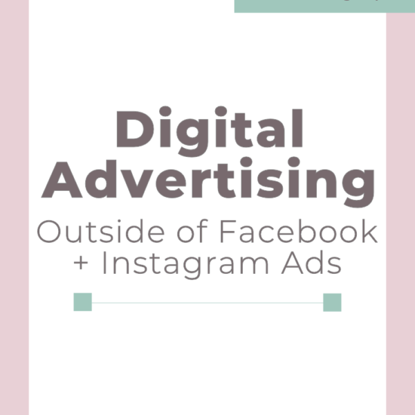 Digital Advertising: Outside of Facebook and Instagram Ads | Programmatic | Direct Advertising | Advertising Help