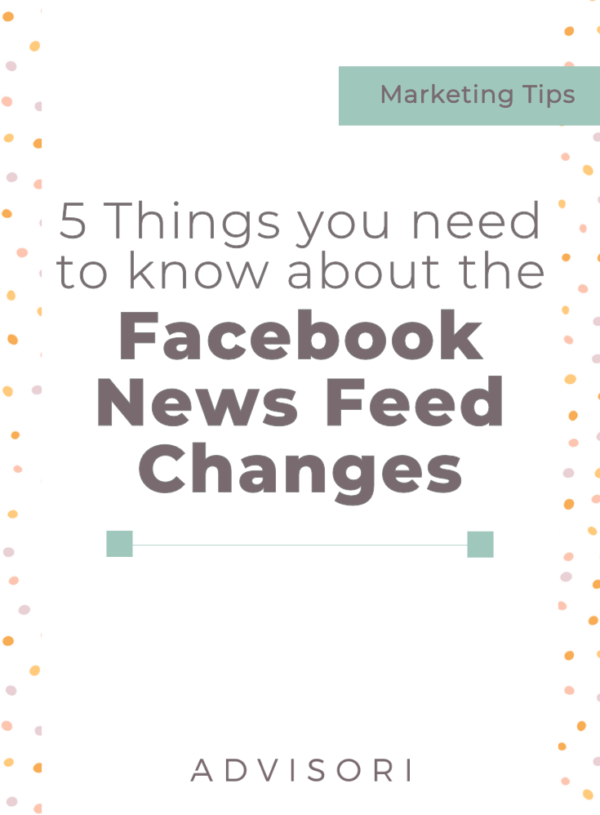 5 Things You Need to Know About the Facebook Newsfeed Changes