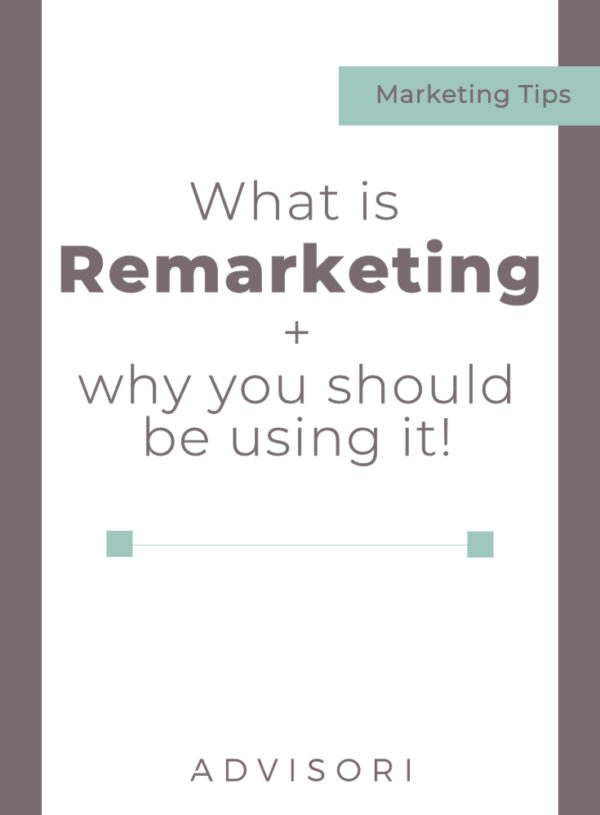What is Remarketing and why you should be using it! | Facebook Ads | Digital Advertising | #remarketing #retargeting