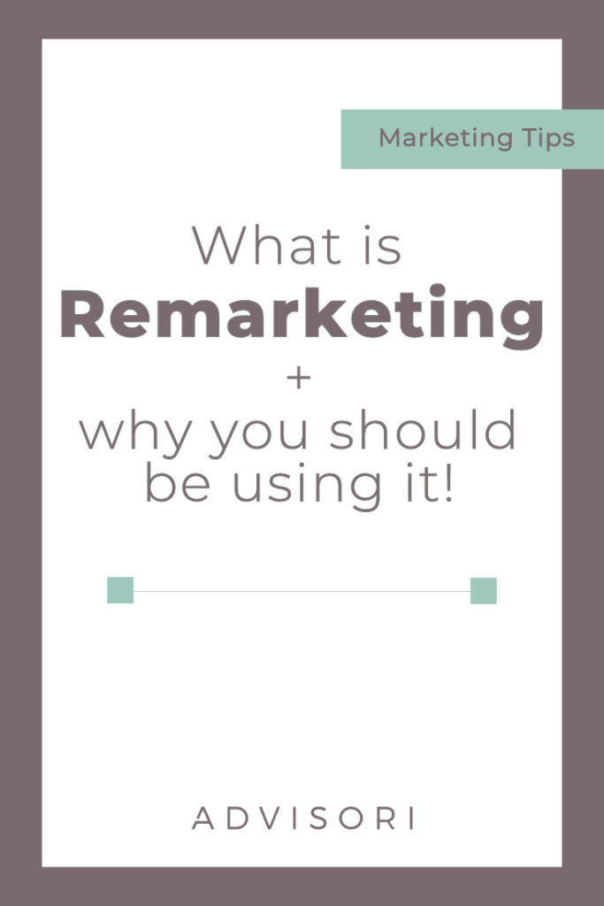 What is Remarketing and why you should be using it!   Facebook Ads   Digital Advertising   #remarketing #retargeting
