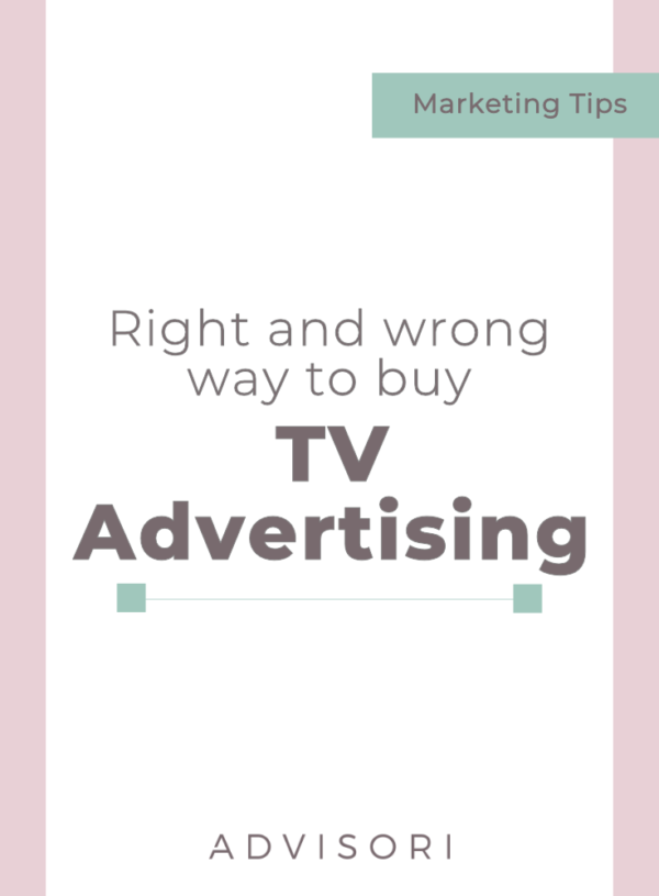 Right and Wrong Way to Buy TV Advertising