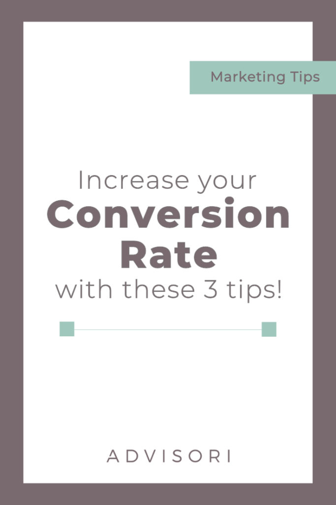 Increase your conversion rate with these 3 tips! #conversionrate #digitalmarketing #facebookads #smallbusinesstips