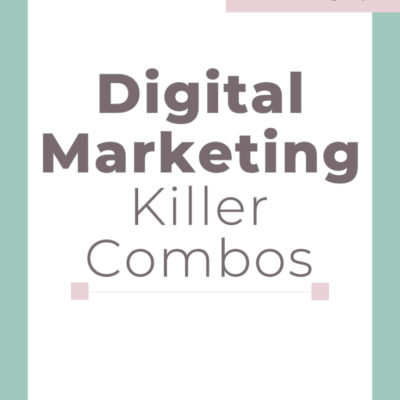 Digital Marketing Killer Combos