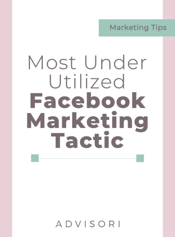 The Most Underutilized Facebook Marketing Tactic