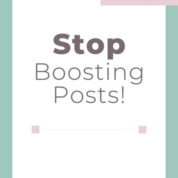 Stop Boosting Posts   Digital Marketing   Facebook Ads   Small Business Tips #facebookads