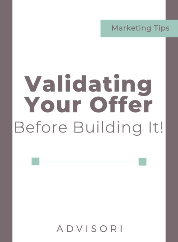 How to Validate Your Offer BEFORE Building It